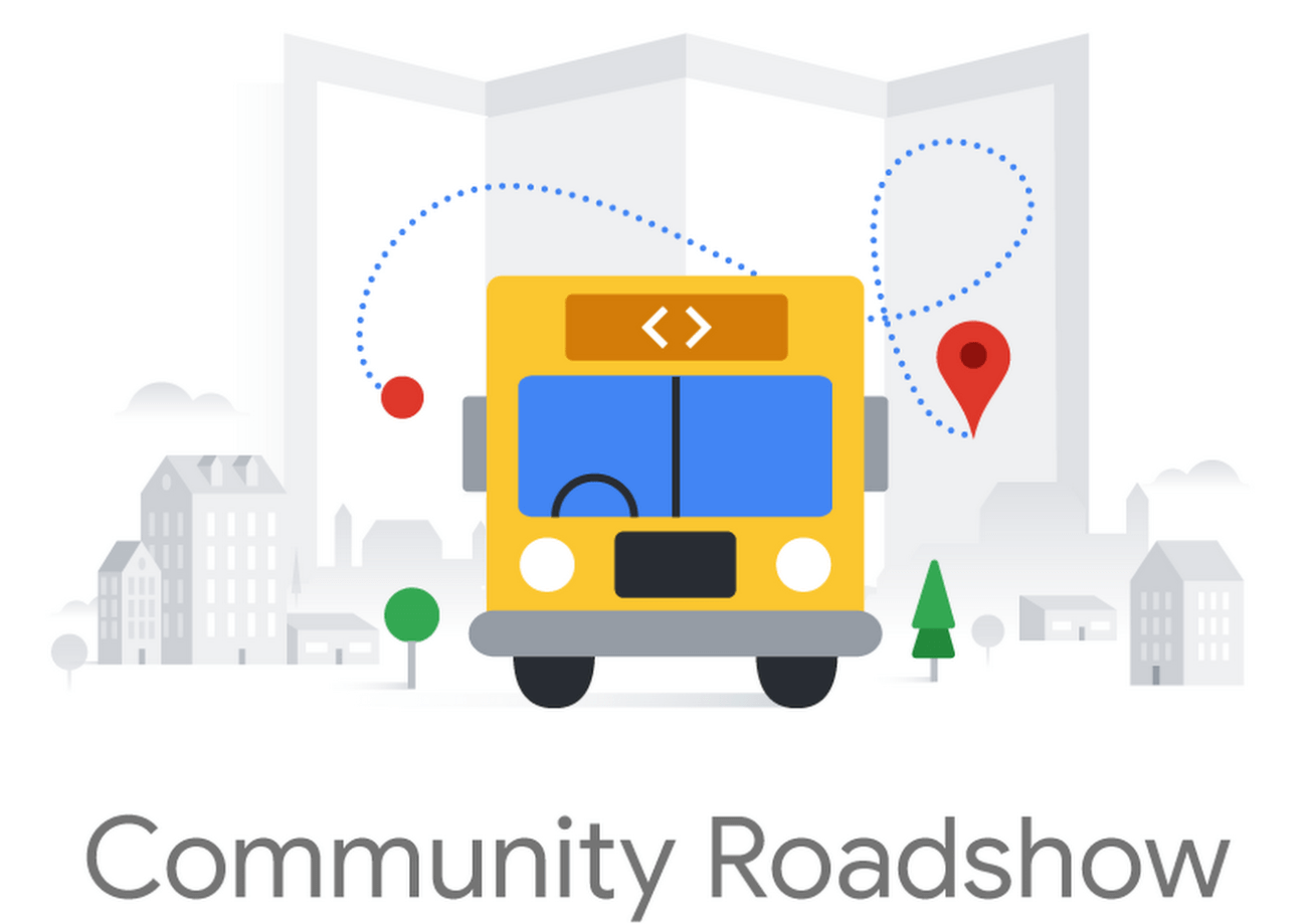Google Developers Community Roadshow